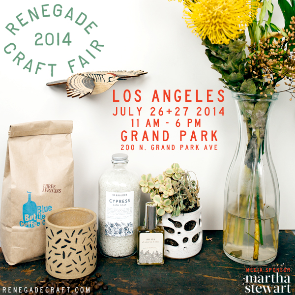 Renegade Craft Fair 2014 Los Angeles July Market