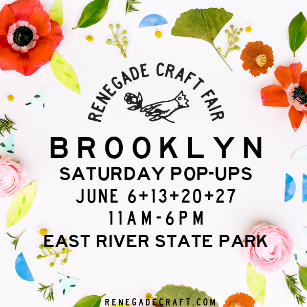 Renegade Craft Fair 2015 Brooklyn Saturday Pop-Ups