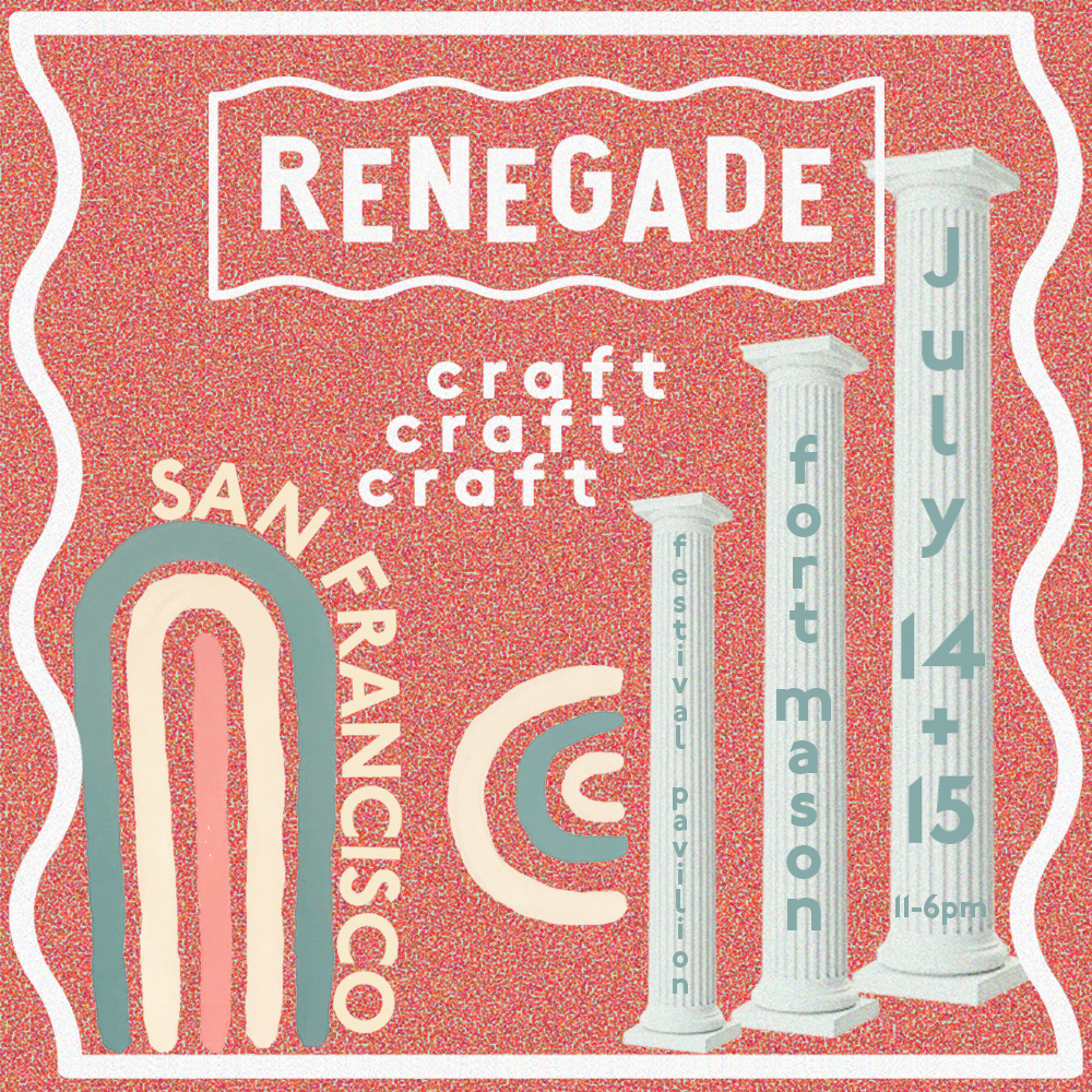 Renegade Craft Fair 2018 San Francisco Summer Fair
